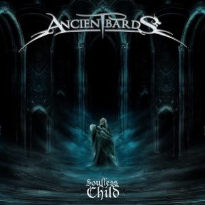 Ancient Bards albums- Soulless Child