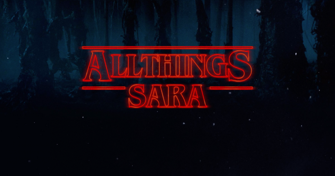 All Stranger Things Sara