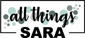 All Things Sara